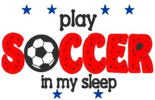 Play Soccer in My Sleep Pillowcase-soccer, sleep, pillowcase, pillow case